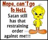 cant go to hell - Tweety Quotes.jpg